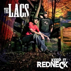 The Lacs - Keep It Redneck