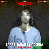 Saare Jahan Se Acchha - Rap Version (From