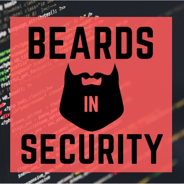 Beards in Security | Listen Free on Castbox