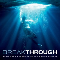 Breakthrough - Official Soundtrack