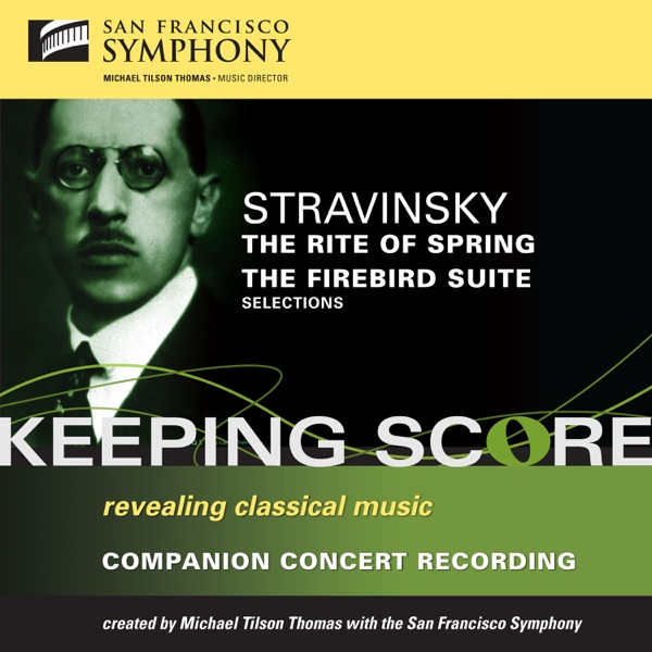 Stravinsky: The Rite of Spring & The Firebird Suite