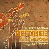 Sierra Leone's Refugee All Stars - Living Like a Refugee