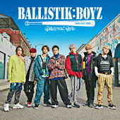 BALLISTIK BOYZ - BALLISTIK BOYZ from EXILE TRIBE Cover Art