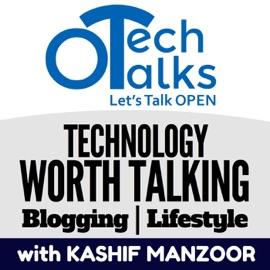 Open Tech Talks Technology Worth Talking Blogging Lifestyle