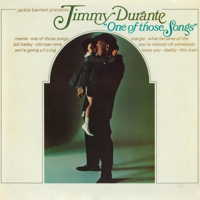 One of Those Songs - Jimmy Durante