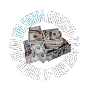 Mustard - 100 Bands feat. Quavo, 21 Savage, YG & Meek Mill)