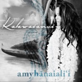 Amy Hanaiali`i - Hawai'i You're My Home