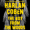 Harlan Coben - The Boy from the Woods (Unabridged)  artwork