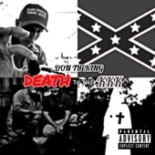Don Theking - Death To The KKK