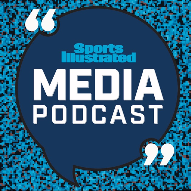 Sports Illustrated Media Podcast by Sports Illustrated on