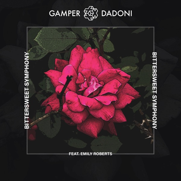 GAMPER & DADONI FEAT. EMILY ROBERTS BITTERSWEET SYMPHONY