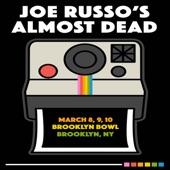 Joe Russo's Almost Dead - Truckin