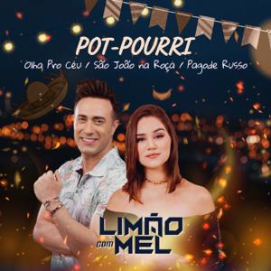 Limão Com Mel - Pot-Pourri: Olha Pro Céu / São João Na Roça / Pagode Russo