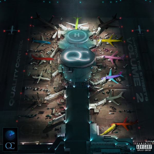 Quality Control - Quality Control: Control the Streets, Vol. 2 album wiki, reviews