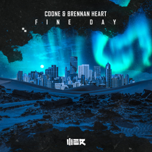 Coone & Brennan Heart - Fine Day (Extended Mix)
