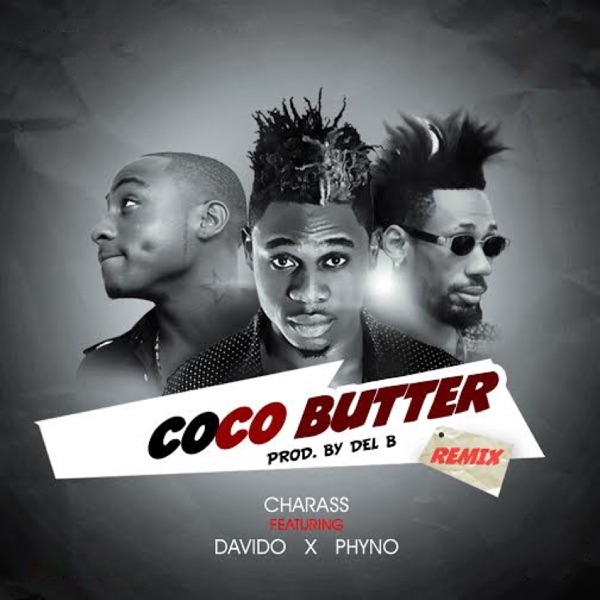 Coco Butter (Remix) [feat. Phyno & Davido] - Single