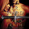 J.R. Ward - Blood Truth (Unabridged)  artwork