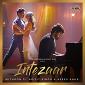 Intezaar (feat. Arijit Singh & Asees Kaur) - Mithoon