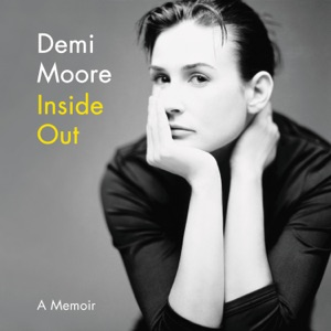 Inside Out - Demi Moore audiobook, mp3