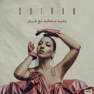 S H I R A N - Glsah Sanaanea with Shiran