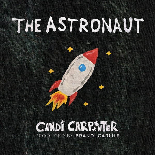 The Astronaut (feat. Brandi Carlile) - Single