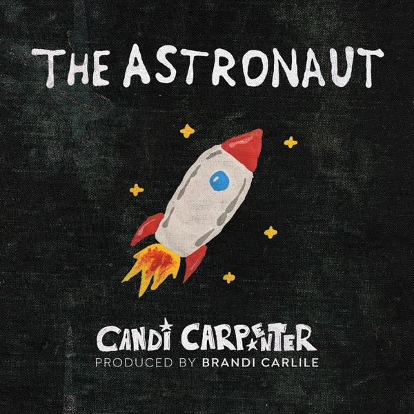 The Astronaut (feat. Brandi Carlile) - Single
