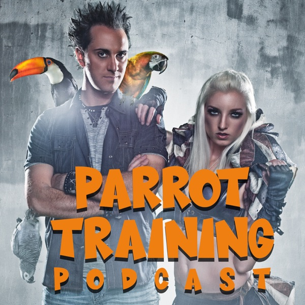 Parrot Training Podcast