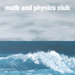 Math and Physics Club - In Dreams