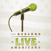 The Bodarks - Gravity (Live)