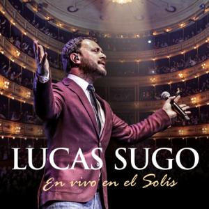 Lucas Sugo - Apuesto Lo Que Quieras (En Vivo)