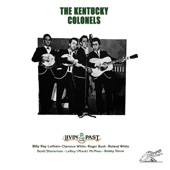 The Kentucky Colonels - If You're Ever Gonna Love Me