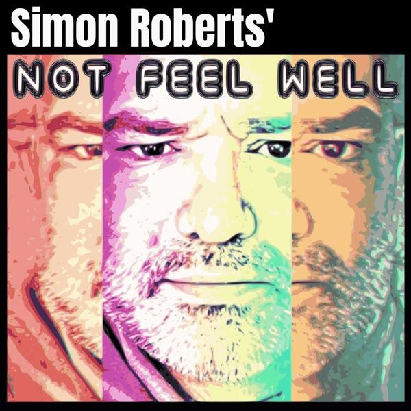 Not Feel Well