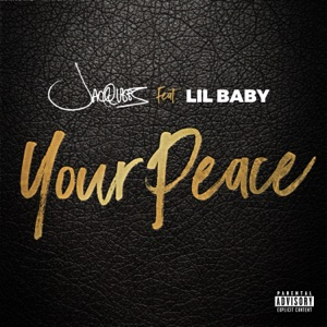 Your Peace (feat. Lil Baby) - Single Mp3 Download