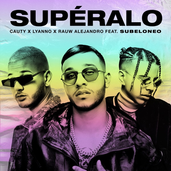 Supéralo (feat. Subelo NEO) - Single