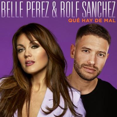 Que Hay De Mal - Single - Belle Perez