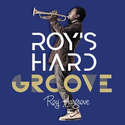 Roy's Hard Groove - Roy Hargrove