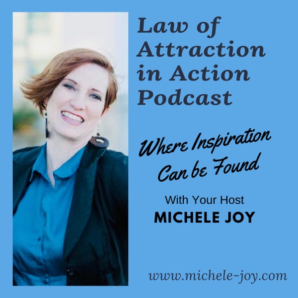 Law of Attraction in Action