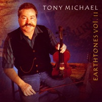 Earthtones, Vol. 2 by Tony Michael on Apple Music