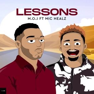 MOJ - Lessons feat. Michealz