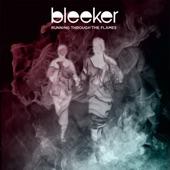 Bleeker - Running Through The Flames