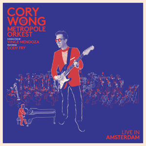 Metropole Orkest & Cory Wong - Live in Amsterdam