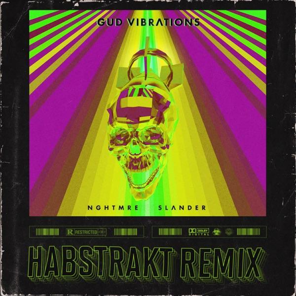 GUD VIBRATIONS (Habstrakt Remix) - Single