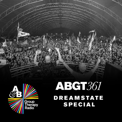 Group Therapy 361: Dreamstate Socal Special - Above & Beyond