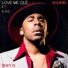 Love Me Ole (feat. KAS) - Single, MAJOR.