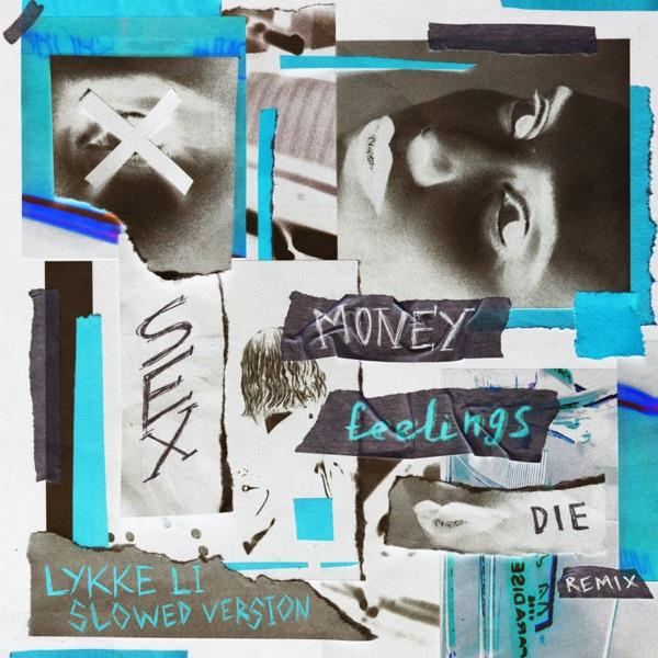 sex money feelings die (slowed version) - Single