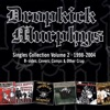 Singles Collection Vol. 2, Dropkick Murphys