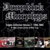 Singles Collection Vol. 2, Dropkick Murphys
