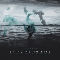 Bring Me to Life - LEVIANTH - HARLEY BIRD - VERONICA BRAVO