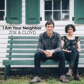 Zoe & Cloyd - Neighbor