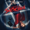 Chilling Adventures Of Sabrina - Official Soundtrack